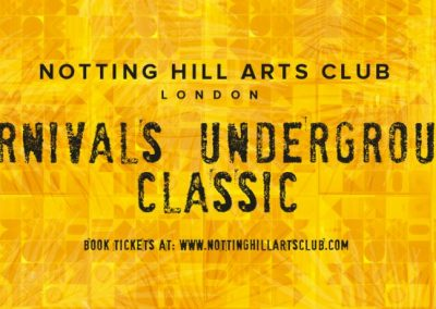NOTTING HILL ARTS CLUB CARNIVAL WEEK – 24TH AUGUST – 29TH AUGUST